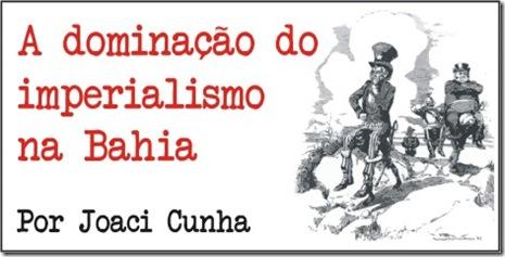 dominacao_imperialista_bahia